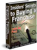 Insiders' Secrets to Buying a Franchise